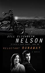 Reluctant Runaway (To Catch a Thief)
