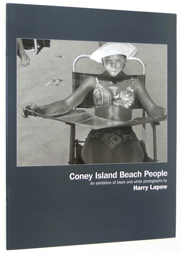 Coney Island Beach People: an Exhibition of Black and White Photographs By Harry Lapow