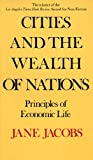 img - for Cities and the Wealth of Nations: Principles of Economic Life book / textbook / text book