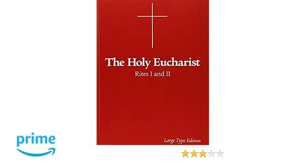 The Holy Eucharist Rites I And Ii Morehouse Publishing Charles
