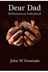 Dear Dad: Reflections on Fatherhood Hardcover