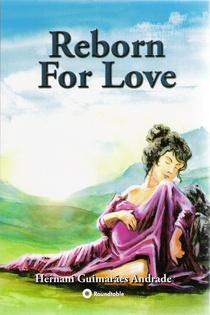 Reborn for Love: A Case Suggestive of Reincarnation ebook