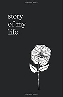 Story Of My LIfe 55 X 85 Lined Poetry Journal Notebook