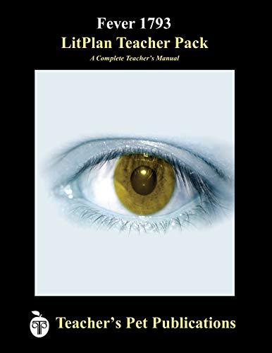 Fever 1793 LitPlan - A Novel Unit Teacher Guide With Daily Lesson Plans (LitPlans on CD)