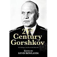 21st Century Gorshkov: The Challenge of Seapower in the Modern Era