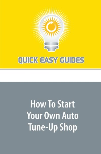 How To Start Your Own Auto Tune-Up Shop