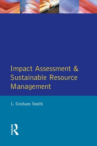 Impact Assessment and Sustainable Resource Management (Themes In Resource Management)