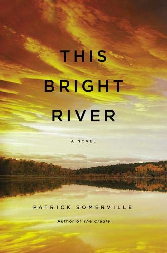 Image of This Bright River: A Novel