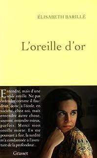 L'oreille d'or, Barillé, Elisabeth