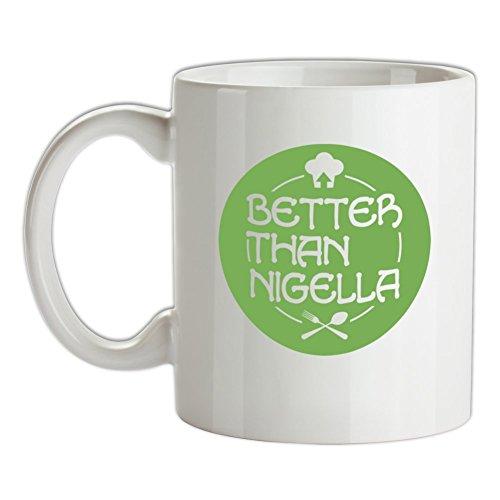 Better Than Nigella - 10oz Ceramic Mug - Nigella Lawson Ceramic