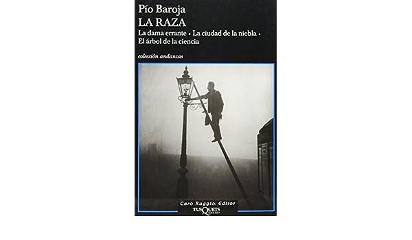 La ciudad de la niebla. El arbol de la ciencia. / The wandering lady. The city of fog. The tree of Science (Andanzas) (Spanish ...