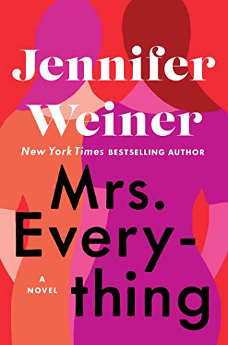 Mrs. Everything: A Novel by [Weiner, Jennifer]