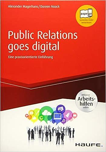 Public Relations Goes Digital Inkl Arbeitshilfen Online Haufe Magerhans Alexander Noack Doreen Amazon De Bucher