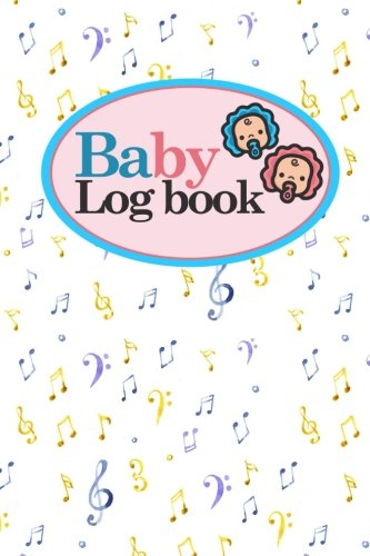Download Baby Logbook: Baby Daily Log, Baby Sleep Tracker, Baby Health Log Book, Daily Log Book Baby, Music Lover Cover, 6 x 9 (Volume 5) ebook