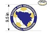 Bosnia and Herzegovina Football Federation Bosnia & Herzegovina Soccer Football Club FC 2 Stickers Car Bumper Window Sticker Decal Huge 9.5 inches