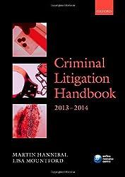 Criminal Litigation Handbook 2013-2014 (Legal Practice Course Guide)