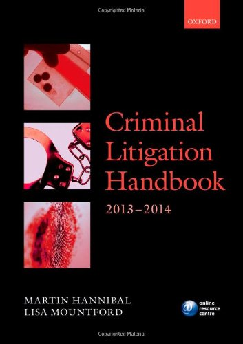 Criminal Litigation Handbook 2013-2014 (Legal Practice Course Guide)
