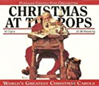 Christmas at the Pops by Christmas at the…