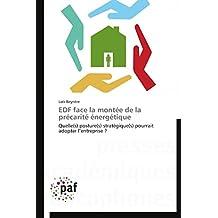 EDF FACE LA MONTEE DE LA PRECARITE ENERGETIQU