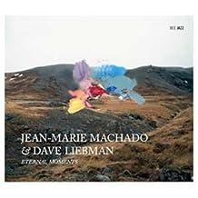 Eternal Moments by Jean-Marie Machado / Dave Liebman (2010-08-26)