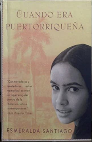Cuando Era Puertorriquena (Spanish Edition): Esmeralda Santiago: 9780606206181: Amazon.com: Books