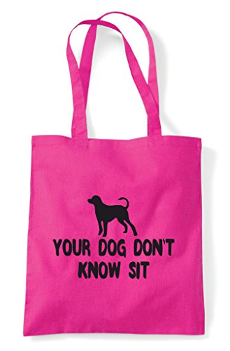 Know Sit Shopper Parody Fuschia Bag Don't Dog Tote Your Funny tqOEET
