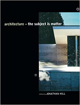 Architecture: The Subject is Matter (2001-10-14)