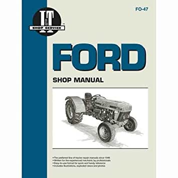 Amazoncom IT Shop Manual FO47 Ford 3930 3930 4630 4630 3430