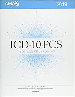 ICD-10-PCS 2019: The Complete Official Codebook