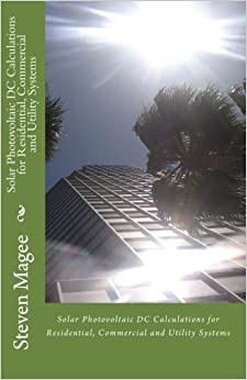 Solar Photovoltaic DC Calculations for Residential, Commercial and Utility Systems price comparison at Flipkart, Amazon, Crossword, Uread, Bookadda, Landmark, Homeshop18