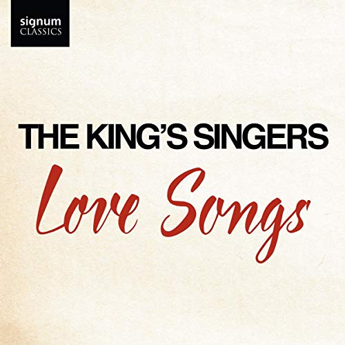 (King's Singers - Love Songs)