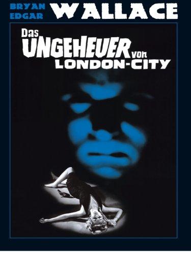 Das Ungeheuer von London City Film