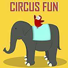 Children's Book: Circus Fun [Bedtime Stories for Kids]
