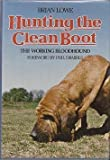 Hunting the Clean Boot, Brian Lowe, 0713709502