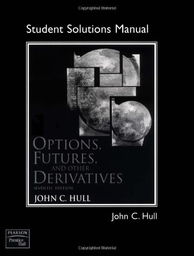 Options, Futures, and Other Derivatives -Solution Manual by Prentice Hall