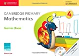 Cambridge Primary Mathematics Stage 4 Games Book with CD-ROM, Emma Low and Mary Wood, 1107685427