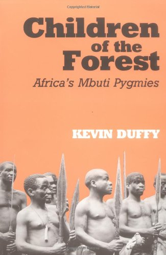 Children of the Forest: Africa's Mbuti Pygmies