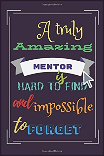Amazon.com: A truly amazing MENTOR is Hard to find and ...
