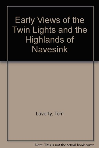 (Early Views of the Twin Lights and the Highlands of Navesink)