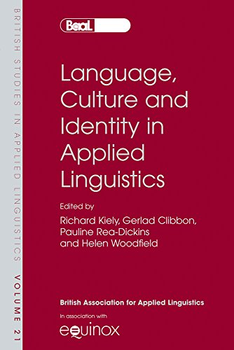 Language, Culture and Identity in Applied Linguistics (BRITISH STUDIES IN APPLIED LINGUISTICS)