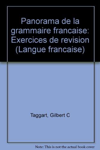Panorama de la grammaire franc?aise: Exercices de re?vision (Langue franc?aise) (French Edition)
