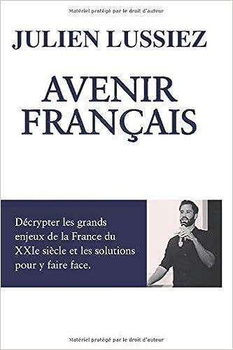 Avenir Français: Décrypter