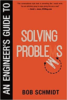 An Engineer's Guide to Solving Problems
