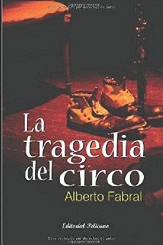 la-tragedia-del-circo-spanish-edition