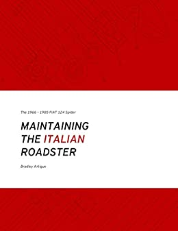 Maintaining the Italian Roadster 2nd Edition: The 1966