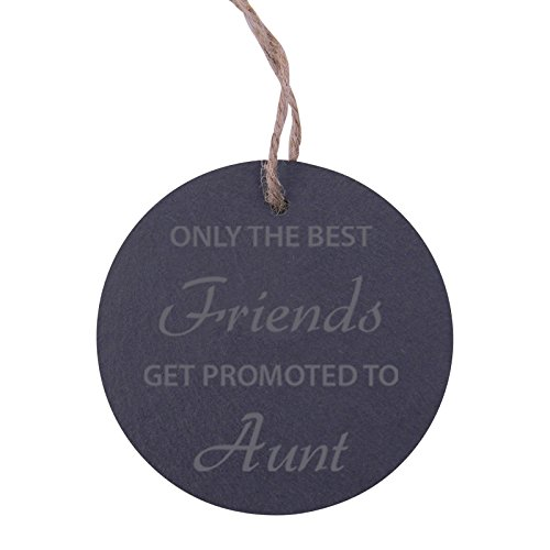 CustomGiftsNow Only The Best Friends Get Promoted to Aunt 3.25-inch Circle Slate Hanging Christmas Tree Ornament with String