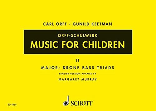 Music for Children: Volume 2: Major - Drone Bass-Triads (Music for Children (Schott))