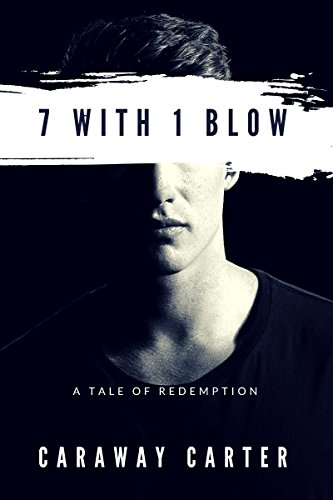 7 with 1 Blow by Caraway Carter | amazon.com