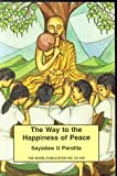 Way to the Happiness of Peace