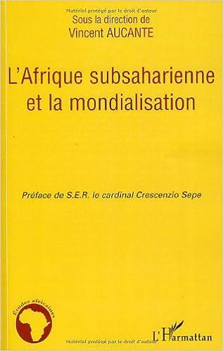 Livre gratuits L'Afrique subsaharienne et la mondialisation pdf ebook